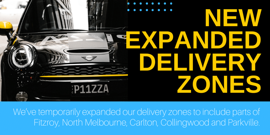 Expanded Delivery Zones - 11 Inch Pizza